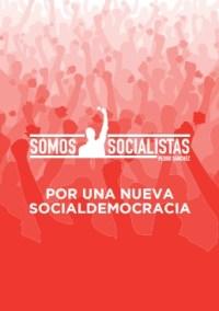 """""""Auf eine neue Sozialdemokratie"""": Das Strategiepapier von Pedro Sánchez."""