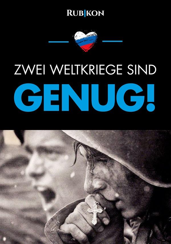 Zwei Weltkriege sind genug. (Aktion/Grafik: Rubikon)