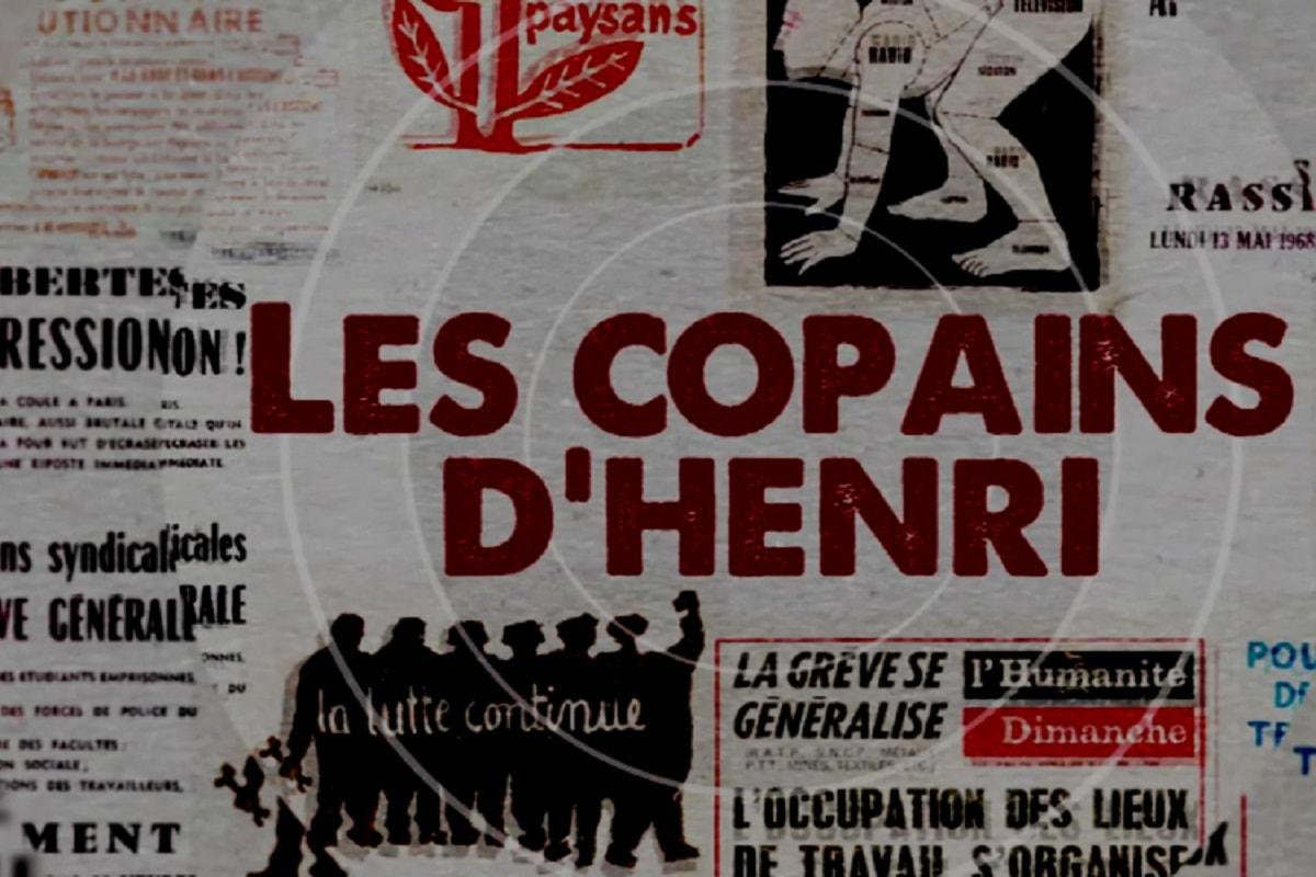 Les copains d'Henri. Die Freunde von Henri. Eine 68er-Geschichte von unten. (Foto: Labournet.tv)