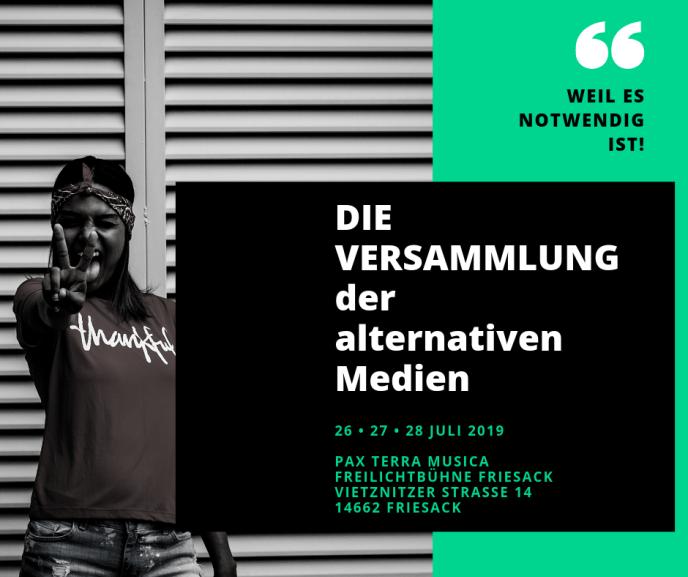 Mobilisierung Versammlung der alternativen Medien Juli 2019 (Grafik: Neue Debatte)