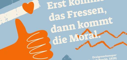 Erst kommt das Fressen. Dreigroschenoper, Bertolt Brecht, 1928. (Grafik: Neue Debatte)