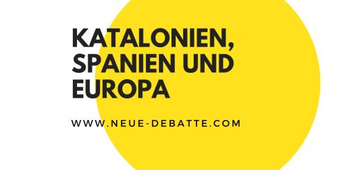 Der Katalonienkonflikt betrifft Europa. (Illustration: Neue Debatte)