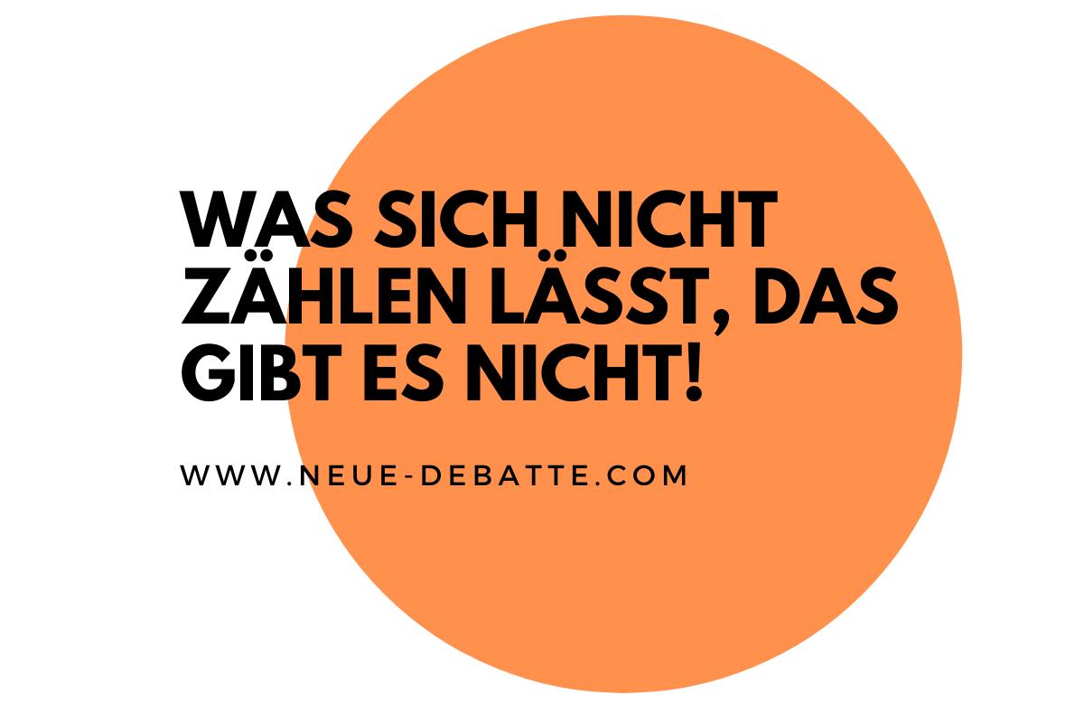 Was sich nicht zählen lässt, das gibt es nicht, steht in einer Prosa von Erich Kästner. (Illustration: Neue Debatte)