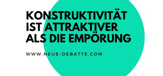 Konstruktivität ist attraktiver als der Akt der Empörung. (Illustration: Neue Debatte)