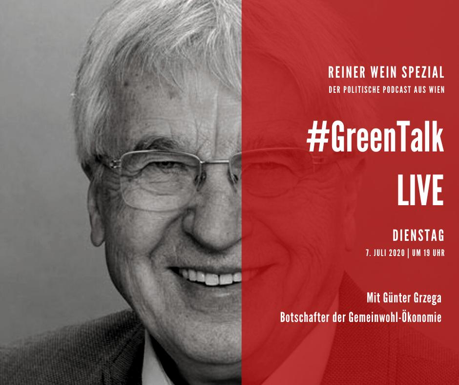 Günter Grzega, Botschafter der gemeinwohl-Ökonomie, ist Gast bei GreenTalk Live am 7.7.2020, um 19 Uhr.