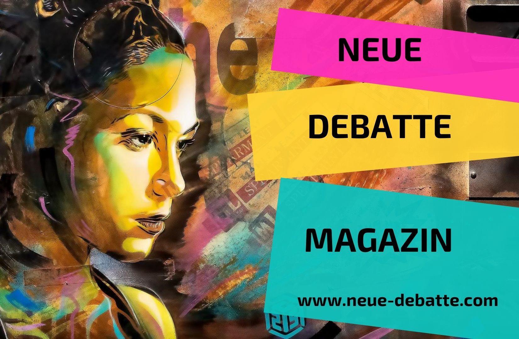 Neue Debatte Magazin