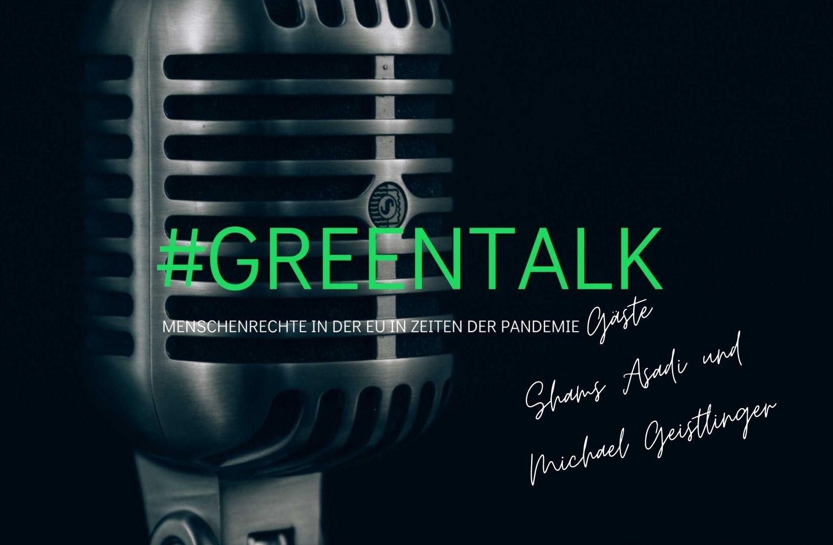 #GreenTalk Special | Gäste: Shams Asadi und Michael Geistlinger