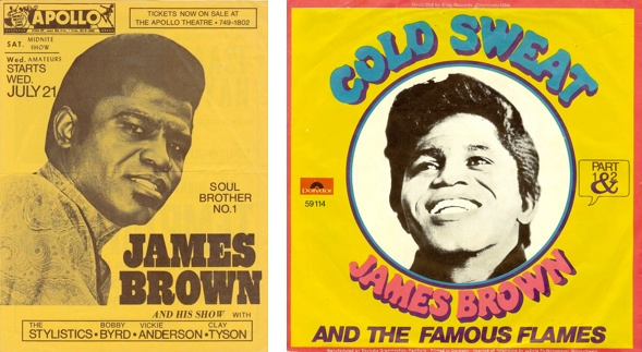 Kalter Schweiss, James Brown Plakate.