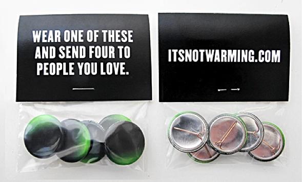 #itsnotwarming Anstecker