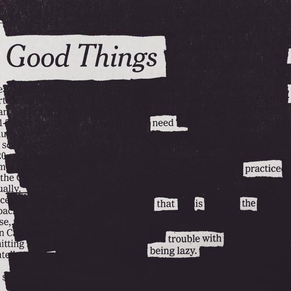 Good Things by Austin Kleon