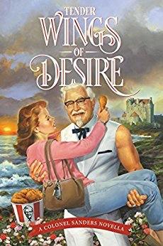 Wings of Desire by Col. Sanders