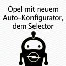"""Wechseln Sie auf die Überholspur zum neuen Auto. Um die Lücke zwischen Kommunikation und Verkauf zu schließen 1, launcht Opel den """"Selector"""". Der langwierige Prozess der Auto-Konfiguratoren wird dem Käufer erspart und um einiges nützlicher."""
