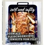 Zart und Saftig. Das umfassende Werk mit den Geheimtipps der bayerischen Kultbloggerin Petra Hammerstein.