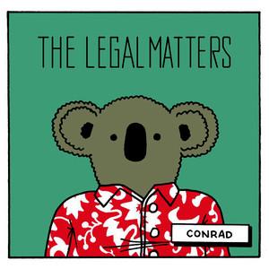 The Legal Matters – Conrad (Omnivore Recordings)