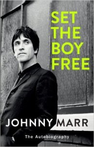 SET THE BOY FREE By Johnny Marr (Book)
