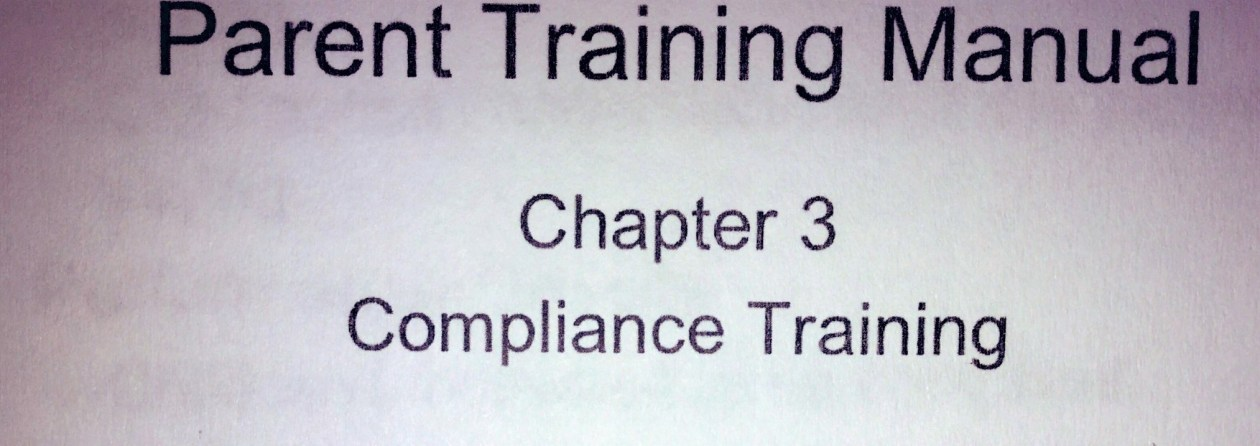 From the ABA guidelines notebook, Parent Training Manual, Chapter 3: Compliance Training.