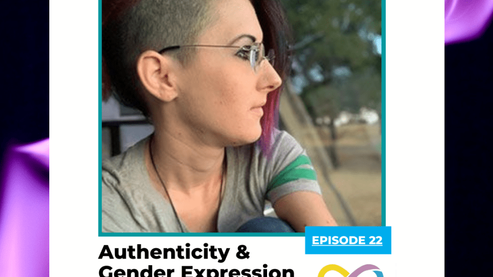 Authenticity & Gender Expression with Christa Holmans, the NeuroDivergent Rebel - Two Sides of the Spectrum Podcast Episode 22