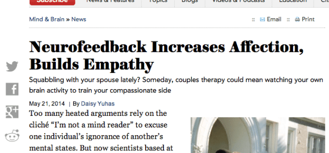 Scientific American™ Article: Neurofeedback Increases Affection, Builds Empathy