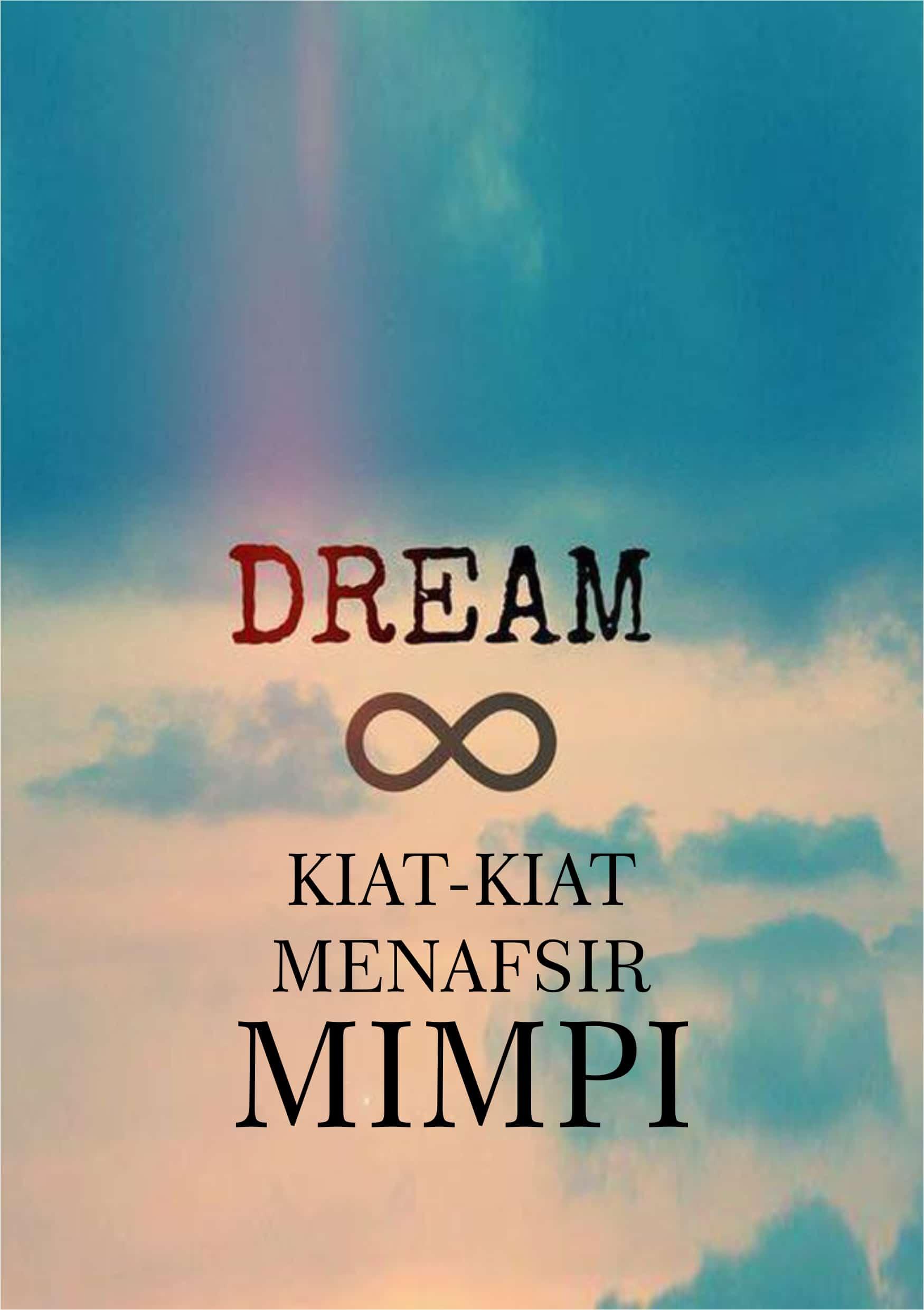 kiat-kiat menafsir mimpi - cara menafsir mimpi
