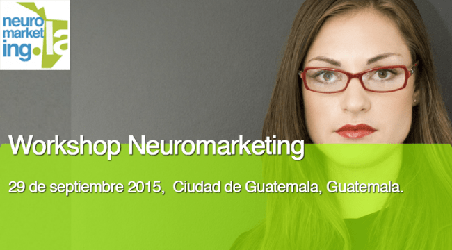 workshop-neuromarketing-septiembre-2015-guatemala