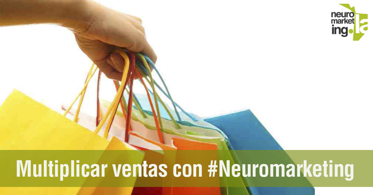 Multiplicar ventas con #Neuromarketing