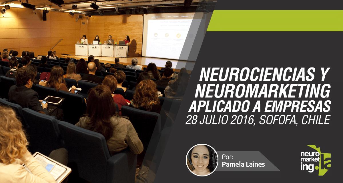 Neurociencias y Neuromarketing aplicado a las empresas – Sofofa, Chile 2016