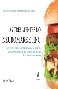 as-tres-mentes-do-neuromarketing