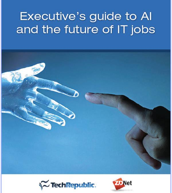 Executive's guide to AI and the future of IT jobs (free ebook)
