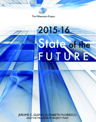 """The Millennium Project's newly-released """"2015-16 State of the Future"""" Confirms that the World is …"""