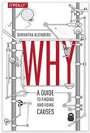 Book Review: Why – A Guide to Finding and Using Causes