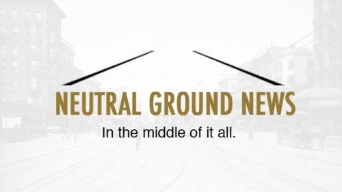 Neutral Ground News - New Orleans News - Satire