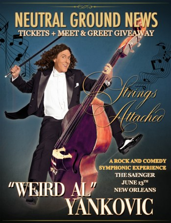 """""""Weird Al"""" Yankovic Strings Attached New Orleans - Neutral Ground News"""