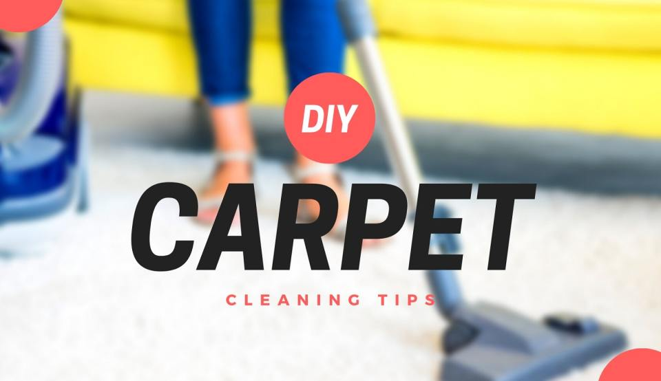 DIY carpet cleaning tips on budget - Neutrino Burst