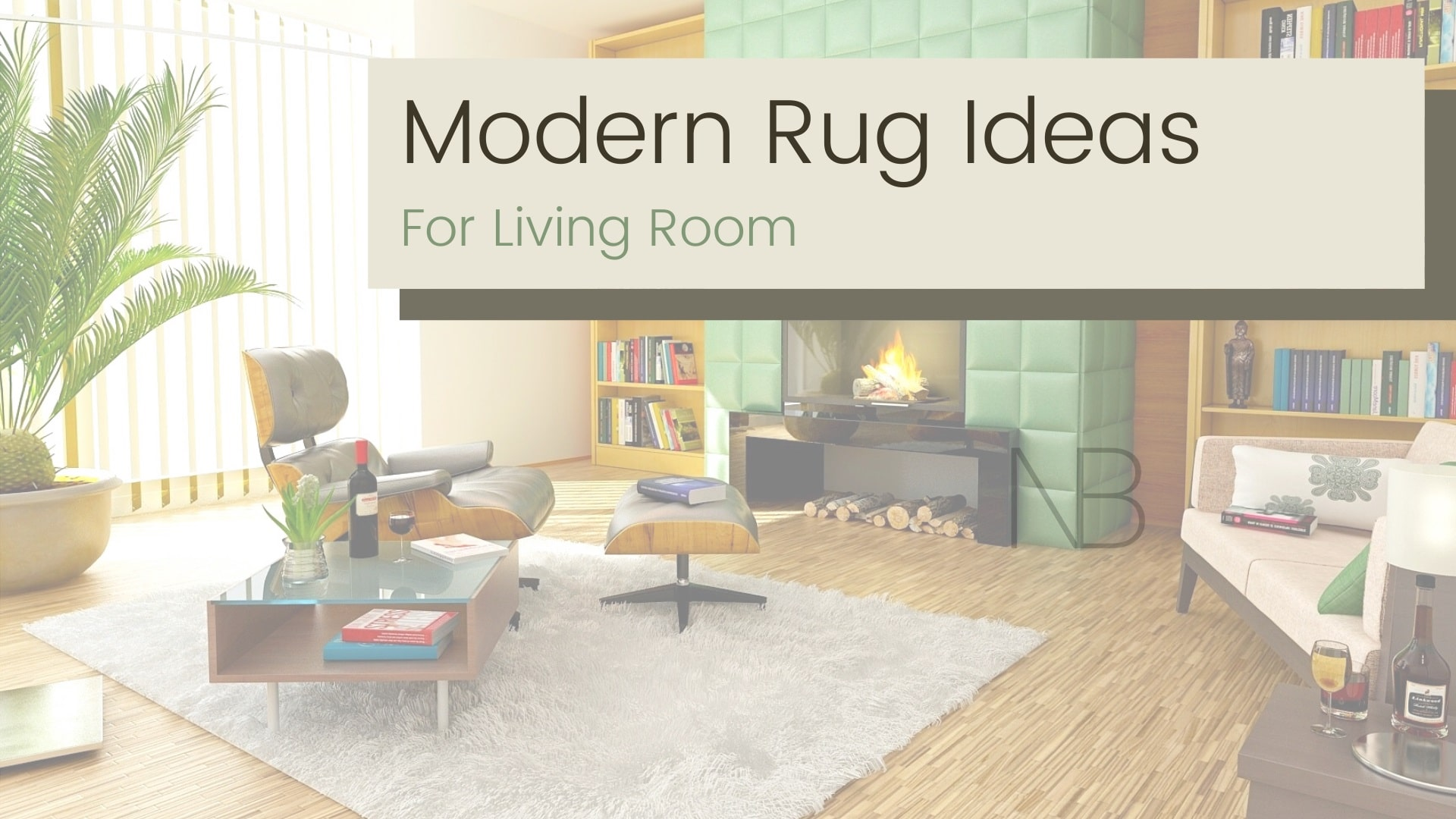 11 Modern Rug Ideas To Revive Your Living Room Nb
