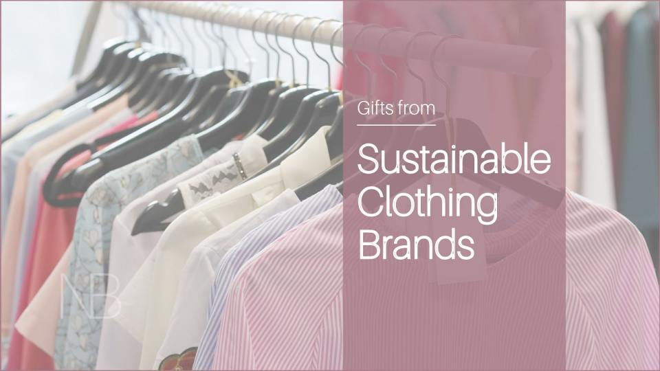 Gifts from sustainable clothing brands - Neutrino Burst