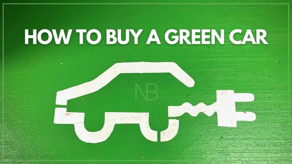 How to buy a green car - Neutrino Burst!