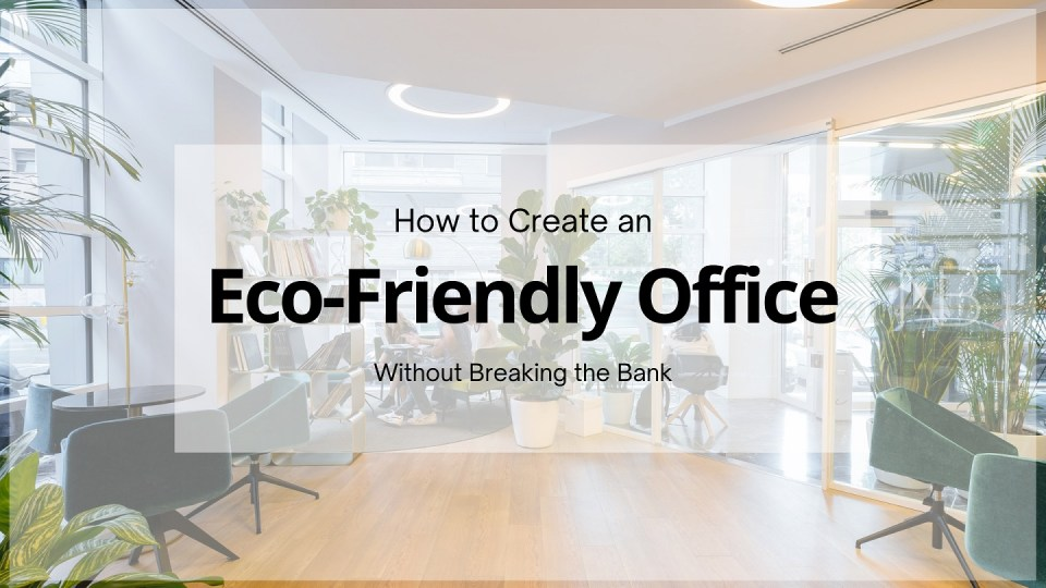 How to create eco-friendly office - Neutrino Burst!