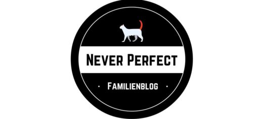 Das Familienblog Never Perfect