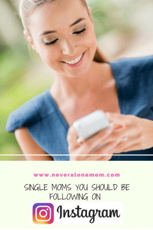 Single moms to follow on Instagram! | neveralonemom.com