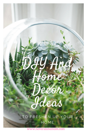 DIY and home decor ideas to freshen things up! | neveralonemom.com
