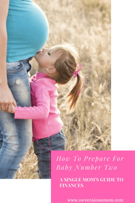 How To prepare for baby number two as a single mom | neveralonemom.com