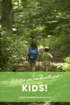 Activities to do with your kids! | neveralonemom.com