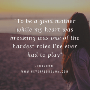 single mother quote | neveralonemom.com