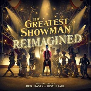 The Greatest Showman Reimagined | neveralonemom.com