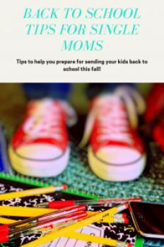 Back to school tips for single moms!  neveralonemom.com