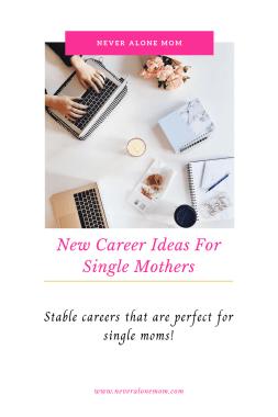 Career ideas for single mothers | neveralonemom.com