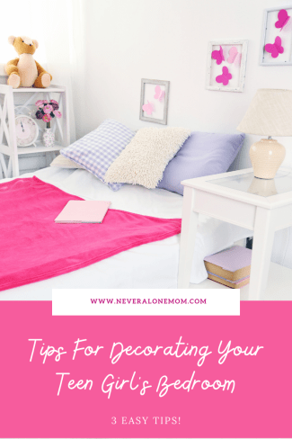 Tips for decorating your teen girl's bedroom |neveralonemom.com