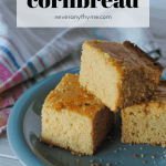 cornbread slices on teal plate with striped linen with text