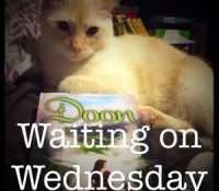 Waiting on Wednesday #10