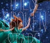 Review: These Broken Stars by Amie Kaufman & Meagan Spooner